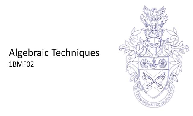 1BMF02 - Algebraic Techniques