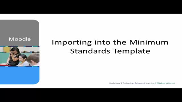 Importing Moodle content into the Minimum Standards Template