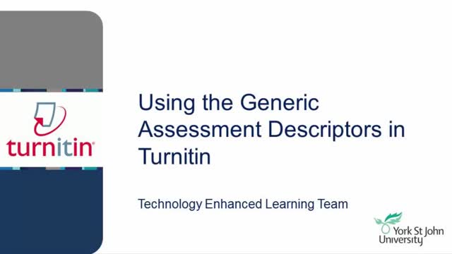 Using the Generic Assessment Descriptors in Turnitin